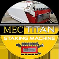 Mec Titan Staking Machine
